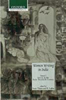 Women Writing in India, Volume I: 600 BC to the Early Twentieth Century