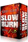Zero Day / Infected / Destroyer (Slow Burn, #1-3)