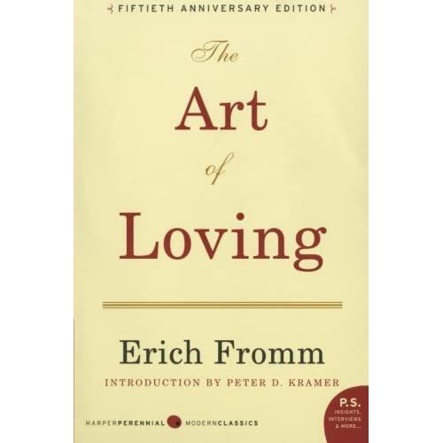 838269d414ce8 The Art of Loving by Erich Fromm