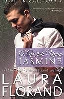 A Wish Upon Jasmine (La Vie en Roses) (Volume 2)