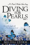 Diving for Pearls, Part 1 (The Pearl Makers, #1)