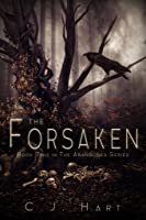The Forsaken (The Abandoned Series, #2)