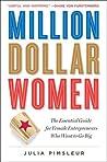 Million Dollar Women by Julia Pimsleur