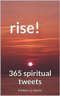 Rise!: 365 spiritual tweets