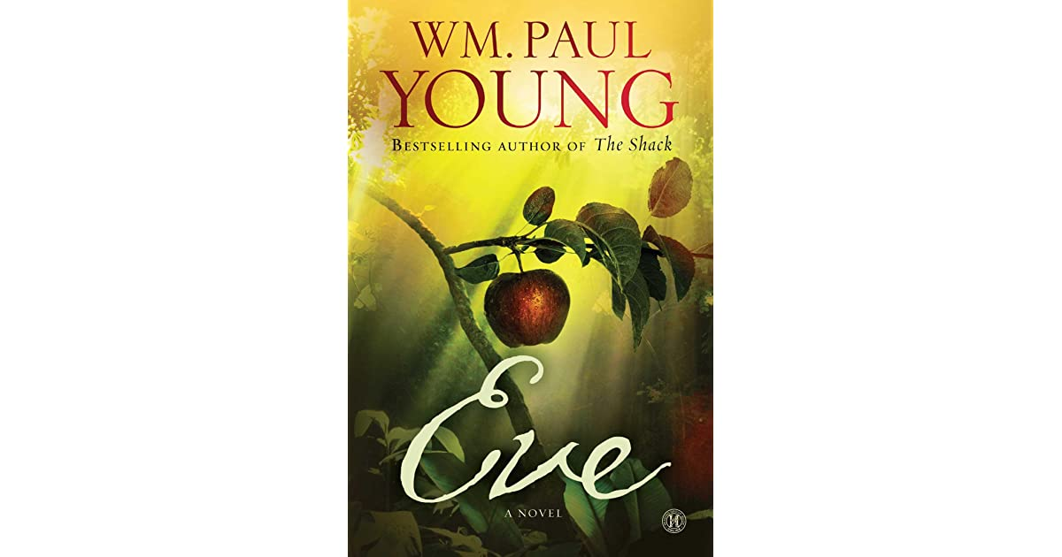 Eve By William Paul Young