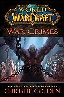 War Crimes (World of Warcraft #13)