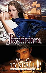 The Restitution (Legacy of the King's Pirates, #3)