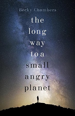 The Long Way to a Small, Angry Planet (Wayfarers, #1)