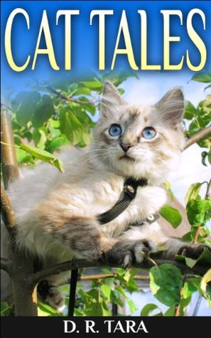 Cat Tales (Adventure Childrens Books)