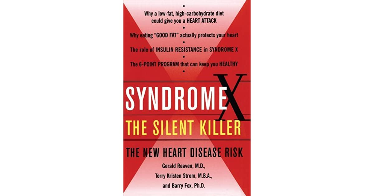 Syndrome X: The Silent Killer: The New Heart Disease Risk by Gerald ...