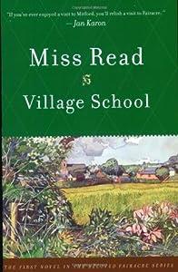 Village School (Fairacre, #1)