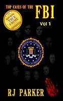 Top Cases of The FBI - Vol I: True Accounts of Waco, Ruby Ridge and more