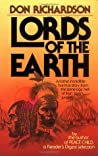 Lords of the Earth by Don Richardson