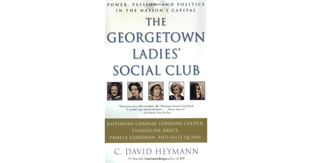 The Georgetown Ladies' Social Club: Power, Passion, and