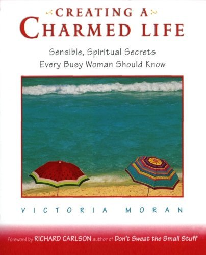 Creating a Charmed Life Sensible