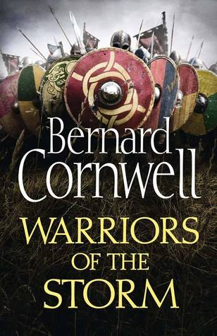 Cover Warriors of the Storm (The Saxon Stories, #9) - Bernard Cornwell