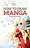 How to Draw Manga...