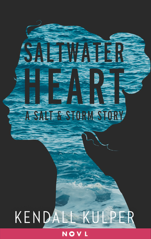 Saltwater Heart (Salt & Storm, #2.5)