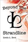 Beyond The Strandline by Linda L. Zern