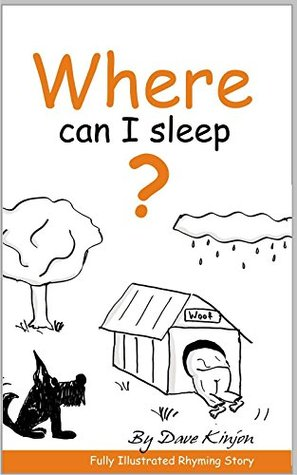 Kid's Books: Where Can I Sleep? - Childrens Rhyming Fully Illustrated Picture Bedtime Story Book, For Ages...Beginner Readers. Free Style Illustrations
