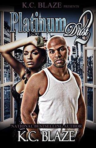 Download Platinum Dust Part One By Kc Blaze
