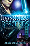 Darkness Descends (The Silver Legacy, #1)
