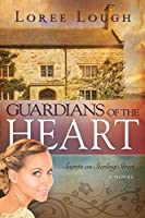 Guardians Of The Heart (Secrets Of Sterling Street)