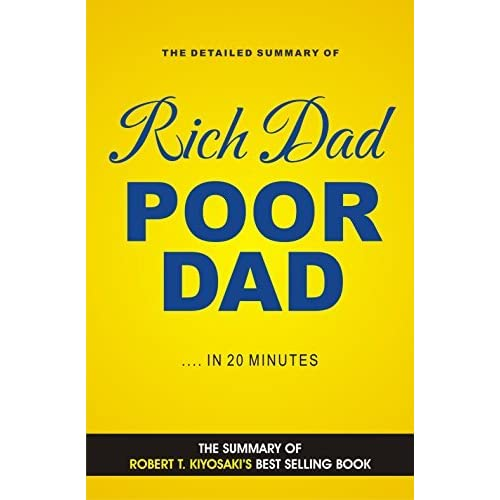 book report on rich dad poor In rich dad poor dad, the #1 personal finance book of all time, robert kiyosaki shares the story of his two dad: his real father, whom he calls his 'poor dad,' and the father of his best friend, the man who became his mentor and his 'rich dad.