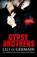 Gypsy Brothers: The Complete Series (Gypsy Brothers, #1-8)