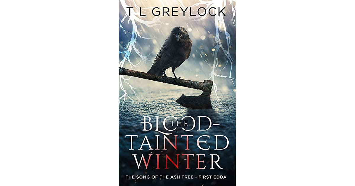 The Blood-Tainted Winter by T L  Greylock