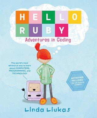 Hello Ruby by Linda Liukas