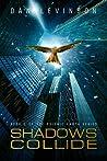 Shadows Collide (Psionic Earth, #2)