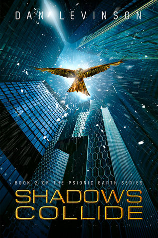 Shadows Collide by Dan Levinson