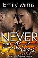 Never and Always (Texas Hill Country Book 6)