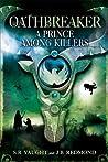 A Prince Among Killers (Oathbreaker, #2)
