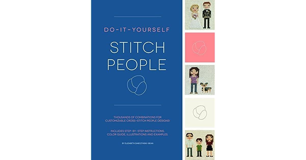 Do it yourself stitch people by elizabeth dabczynski bean solutioingenieria Choice Image