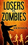 Losers vs. Zombies