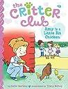 Amy Is a Little Bit Chicken (The Critter Club, #13)