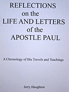 Life and Letters of the Apostle Paul: a man of God worth imitating