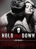 Hold Me Down (The Deacons of Bourbon Street, #3)