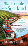 The Trouble With Scotland (Kilts and Quilts, #5)