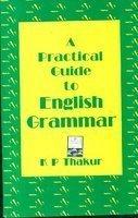 A Practical Guide To English Grammar / E9