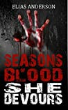 She Devours (Seasons of Blood, #2)