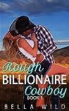 Rough Billionaire Cowboy (Alpha Billionaire Short Reads Romance #1)
