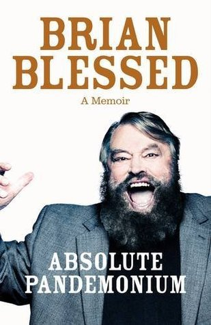 Absolute Pandemonium by Brian Blessed