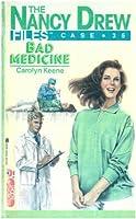 Bad Medicine (Nancy Drew Files)