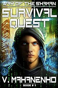Survival Quest (The Way of the Shaman, #1)