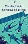 Le vedove del giovedì by Claudia Piñeiro