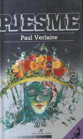 Pjesme By Paul Verlaine