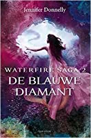De Blauwe Diamant (Waterfire Saga, #2)